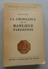 SUBURBS OF PARIS LA CROISSANCE DE LA BANLIEUE PARISIENNE 1964 FRANCE FIRST