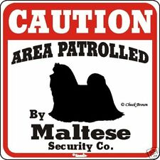 Maltese Caution Dog Sign