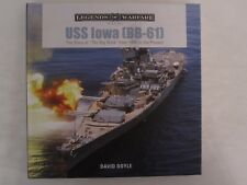 """Book: USS Iowa (BB-61): The Story of """"The Big Stick"""" from 1940 to the Present"""