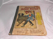 Antique Children's Book Selected Animal Stories Illustrated 1922 Whitman Publish