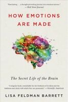 How Emotions Are Made : The Secret Life of the Brain, Paperback by Barrett, L...