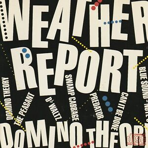 Weather Report - Domino Theory - CD