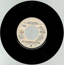 Alice Cooper, How You Gonna See Me Now; Promo M/S 45
