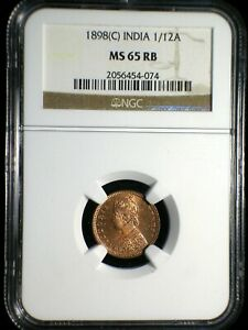 British India 1898 c 1/12 Anna *NGC MS-65 RB* >Tops Pops< Finest Known