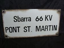 INSEGNA TARGA SMALTATA SBARRA PONT SAINT MARTIN FERROVIA FS EPOCA OLD AOSTA