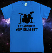 Teabagged Drum Set Step Brothers Inspired T-Shirt
