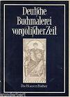 Deutsche PINTURA DEL LIBRO el gótico TIEMPO - Albert BÖCKLER tb (1953)