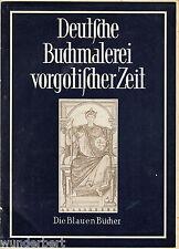 Allemande LIVRE PEINTURE le gothique TEMPS - Albert BÖCKLER tb (1953)