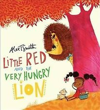 Little Red and the Very Hungry Lion, Paperback by Smith, Alex T.; Smith, Alex...