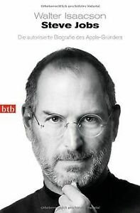 Steve Jobs: Die autorisierte Biografie des Apple-Gründer...   Buch   Zustand gut