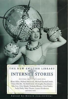 The New English Library Book of Internet Stories, Jakubowski, Maxim, Very Good B