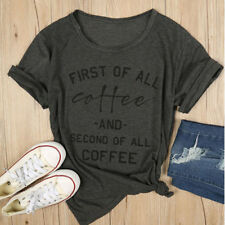 "Womens T-shirts Dark Grey ""First of All: Coffee"" Coffee Holic Tops Ladies Blouse"