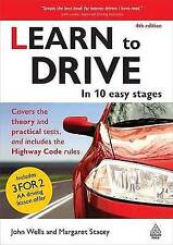 Learn to Drive: In 10 Easy Stages, Stacey, Margaret, Wells, Dr John, New Book