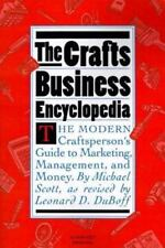 The Crafts Business Encyclopedia by Michael Scott (1993, Paperback, Revised)