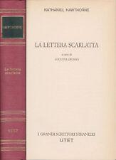 Hawthorne, Nathaniel - LA LETTERA SCARLATTA (a cura di Augusta Grosso) - UTET...