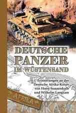 Deutsche Panzer im Wüstensand - Erinnerungen an das Deutsche Afrika-Korps - NEU!