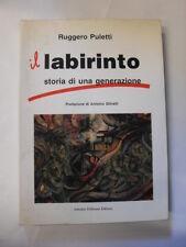 PULETTI - LABIRINTO - ED.PELLICANI - 1991