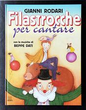 Gianni Rodari, Filastrocche per cantare, Ed. Giunti, 1999