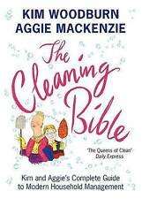 The Cleaning Bible: Kim and Aggie's Complete Guide to Modern Household...