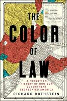 The Color of Law: A Forgotten History of How Our Government Segregated [P-D-F]