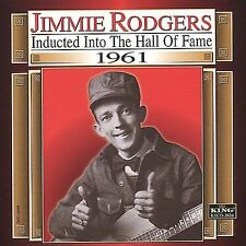 Country Music Hall of Fame: 1961 by Jimmie Rodgers (Country) (CD, Aug-2000, King