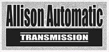 DETROIT ALLISON AUTOMATIC TRANSMISSION STICKER