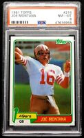 "1981 Joe Montana Rookie PSA 8 NM-MT Topps #216 ""LOOKS MINT"" San Francisco 49ERS"