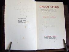 Douglas Goldring: Dream Cities, Notes of Tour in Italy & Dalmatia