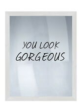 """Ptm You Look Gorgeous Wood Framed Wall Art on Glass Girlfriend Gift 21"""" x 17"""""""