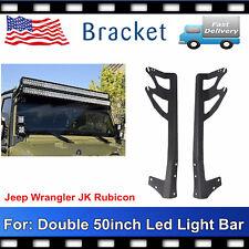 "Dual 50"" LED Light Bar Upper Roof Mount Brackets 07-17 Jeep Wrangler JK /Rubicon"