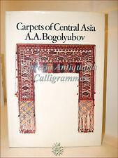 A.A. Bogolyubov, CARPETS OF CENTRAL ASIA 1973 Crosby Tappeti Asia Centrale Raro