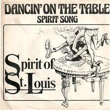 "<3404-07> 7"" Single: Spirit Of St. Louis - Dancin' On The Table"