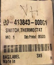 NEW! Vulcan Hart 00-413843-000G1 Switch, Thermostat Ships FREE!!!