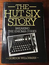 The Hut Six Story: Breaking the Enigma Codes, Gordon Welchman 1982 1st Edition