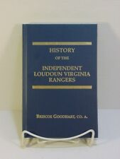 History of the Ind. Loudoun Virginia Rangers - Ltd to 80 copies - Hardcover ACW