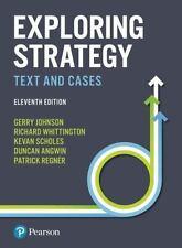 Exploring Strategy by Richard Whittington, Gerry Johnson, Kevan Scholes