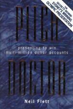 Pitch Doctor: Presenting to Win Multi-Million Dollar Accounts, Flett, Neil, 0132