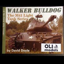 Military Tech Armor No. 2: Walker Bulldog - M41 Light Tank Series by David Doyle
