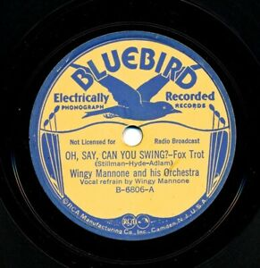 WINGY MANNONE on 1937 Buff Bluebird B-6806 - Oh Say Can You Swing? / Boo-Hoo