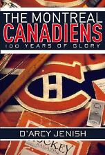 The Montreal Canadiens: 100 Years of Glory-ExLibrary