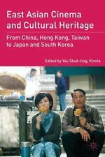 East Asian Cinema and Cultural Heritage : From China, Hong Kong, Taiwan to...