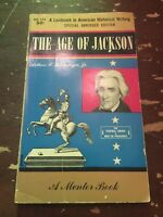 1962 The Age Of Jackson by Arthur M Schlesinger Jr A Mentor Paperback Book