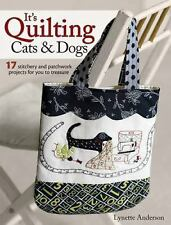 It's Quilting Cats and Dogs by Lynette Anderson