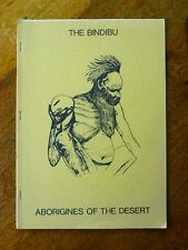 The Bindibu: Aborigines of the Desert (Paperback, 1976)