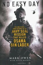 No Easy Day: The Only First-hand Account of the Navy Seal Mission that Killed ,