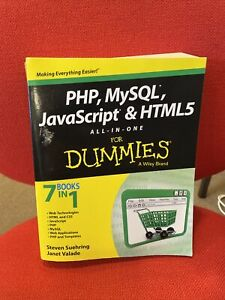 PHP, MySQL, JavaScript & HTML5 All in One For Dummies by Valade & Suehring