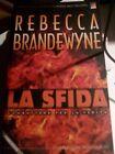LIBRO la sfida Rebecca Brandewyne Mondadori 2001