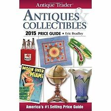 Antique Trader Antiques & Collectibles Price Guide 2015 by F&W Publications...