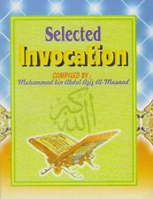 Selected Invocations:To Be Made During Prostrations,Witr Prayer and at the End