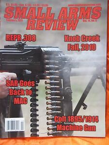 Small Arms Review 2011 Vol 14 Number 5 New COLT MAC Glock 17L Gemtech Mossberg